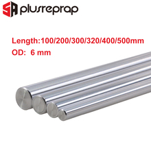 CNC Parts Liner Rail OD 6mm DIY Reprap Linear Shaft Smooth Rod 100mm 200mm 300mm 320mm 400mm 500mm for 3D Printer 1pc od 16mm x 1000mm cylinder liner rail linear shaft optical axis