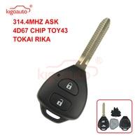 Kigoauto TOKAI ريكا مفتاح بعيد 2 زر TOY43 لتويوتا هايلكس + 314.4mhz + 4D67