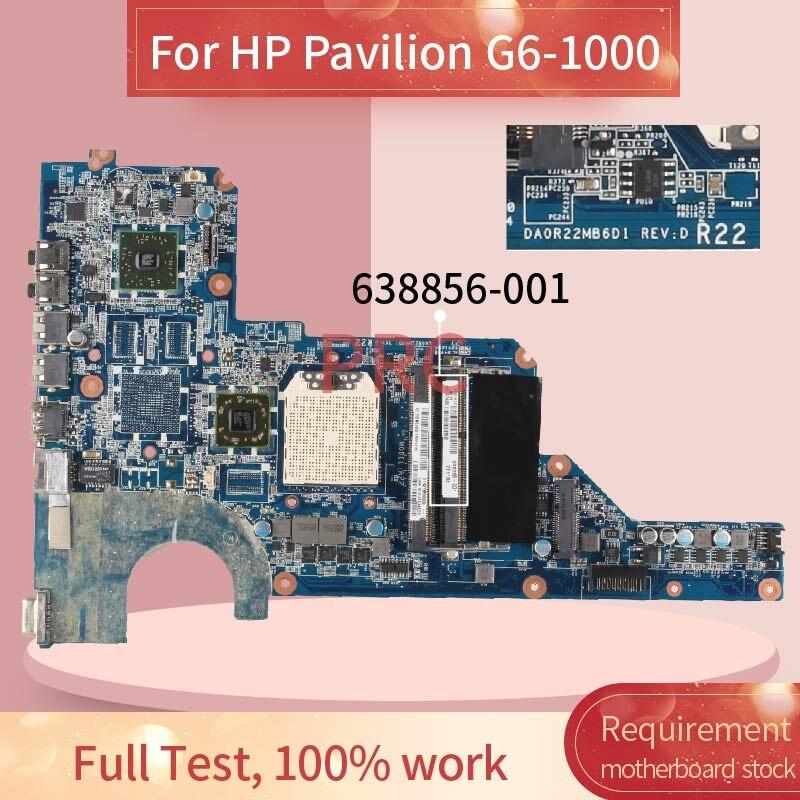 DA0R22MB6D1 DA0R22MB6D0 For HP Pavilion G4 G6 G7 G6 1000 Notebook Mainboard 638856 001 638856 501