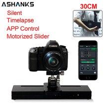 ASHANKS كاميرا بمحركات المنزلق Timelapse التصوير 30 سنتيمتر التحكم الإلكتروني الصامت الشريحة ل مايكرو SLR Gopro Mibile صور فيديو