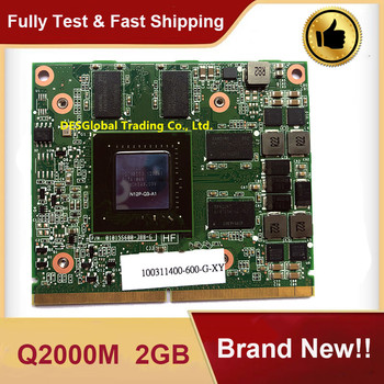 Brand New Quadro 2000M Q2000M 2GB VGA Video Graphic Card N12E-Q3-A1 For DELL M4600 HP 8540W 8560W 8760W 100% Working & Tested