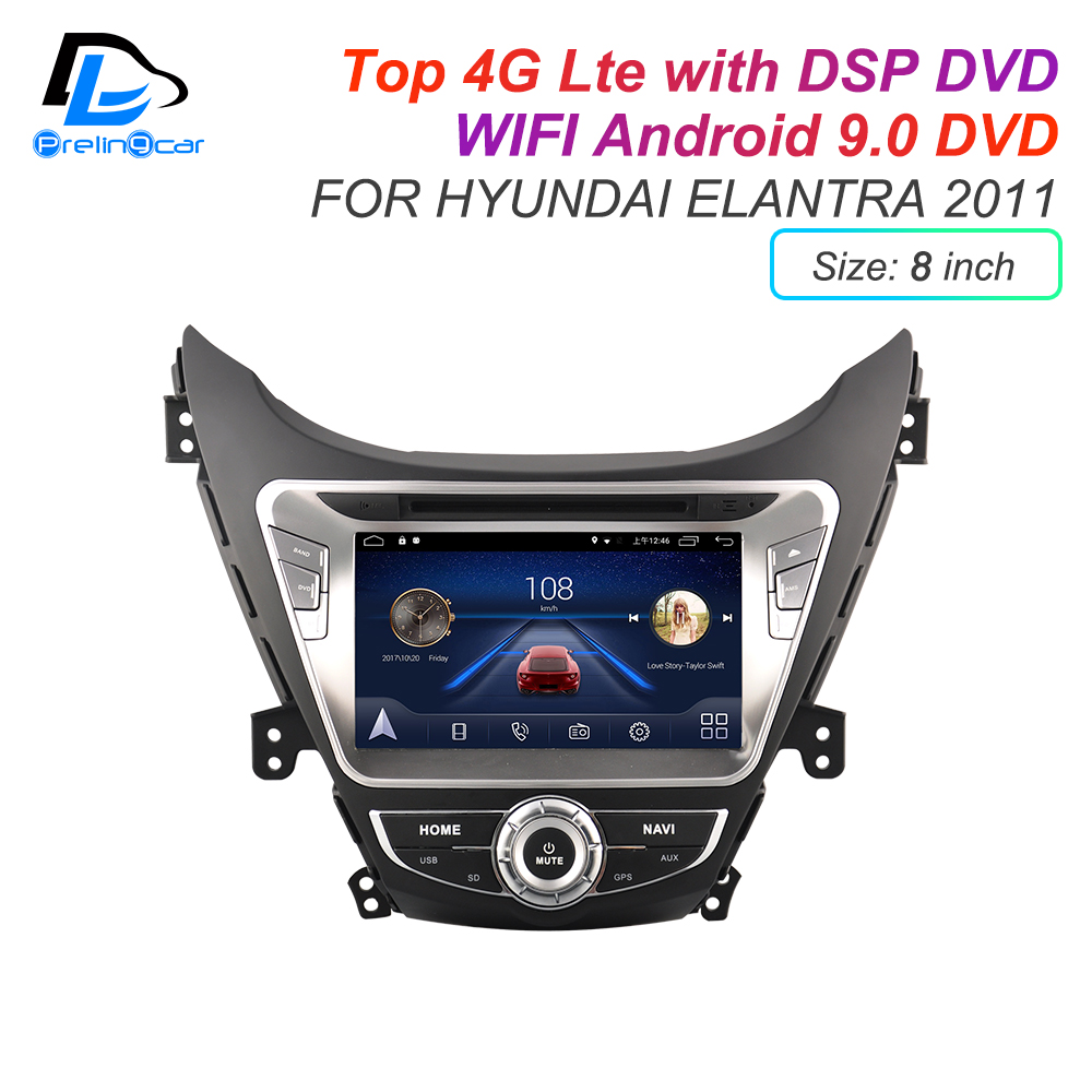 Android 9.0 DSP 4G Lte Multimedia DVD Player For Hyundai Elantra 2008 2011 2014 Years Car Monitor Radio Stereo Navigation System