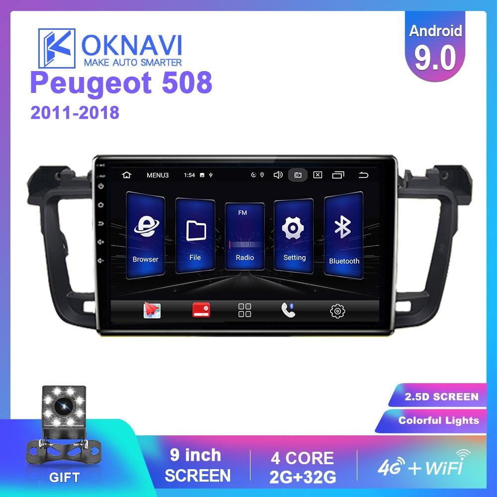 OKNAVI Android 9.0 Car Radio GPS Multimedia Player For  Peugeot 508 2011 2012 2013 2014 2015 2018 Video Navigation 2 Din No DVD