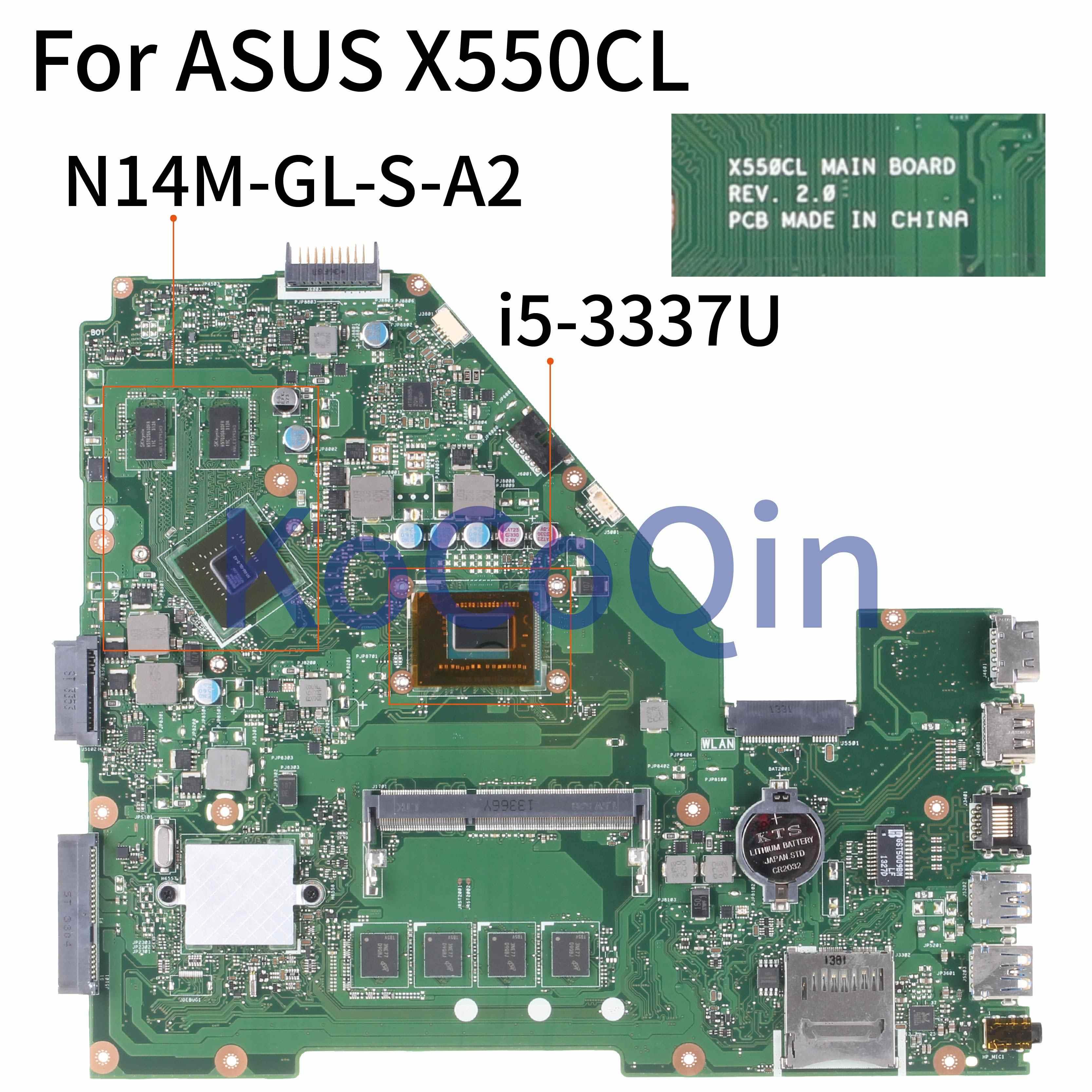 KoCoQin материнская плата для ноутбука ASUS X550CL X550CA R510C Y581C X550C A550C SR0XL I5 3337U N14M GL S A2| |