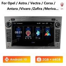 2G 64G Android 10 2 Din Auto Gps Voor Opel Vauxhall Astra H G J Vectra Antara Zafira corsa Vivaro Meriva Veda Geen Dvd-speler