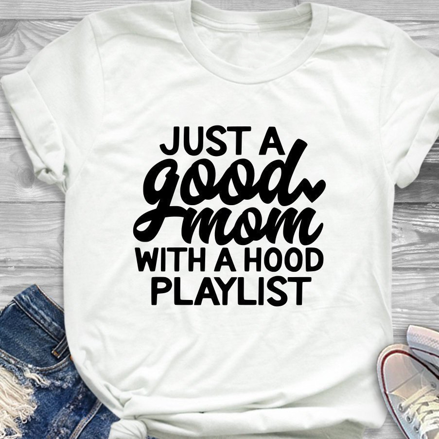 Vintage Tee Art Top Just A Good Mom with Hood Playlist T-shirt Mother Day Tees Funny Slogan Grunge Aesthetic Women Fashion Shirt image