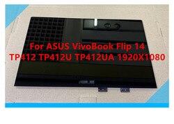 14,0 LCD de la Asamblea de pantalla táctil para el para ASUS VivoBook Flip 14 TP412 TP412U TP412UA 1920*1080 N140HCA-EAC