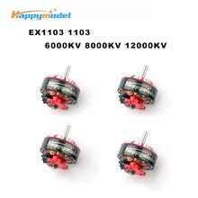 Happymodel EX1103 1103 6000KV 8000KV 12000KV 2 4S moteur Brushless pour Sailfly X cure dents RC Racing Drone FPV modèles