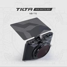 INstock TILTA MB T15 4*5.65 매트 박스 DSLR 미러리스 카메라 틸팅 렌즈 링 55mm 58mm 77mm 67mm 52mm BMPCC 6K A7 GH5 용