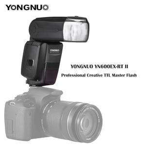 Image 2 - YONGNUO YN600EX RT II 2.4G Wireless HSS 1/8000s GN60 Master Flash Speedlite per la Macchina Fotografica Canon come 600EX RT YN600EX RT II Speedlite