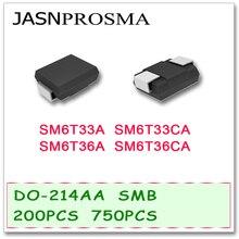 JASNPROSMA 200 Uds 750 Uds DO214AB SMB SM6T33 SM6T33A SM6T33CA SM6T36 SM6T36A SM6T36CA UNI BI SMD de alta calidad supresor SM6T