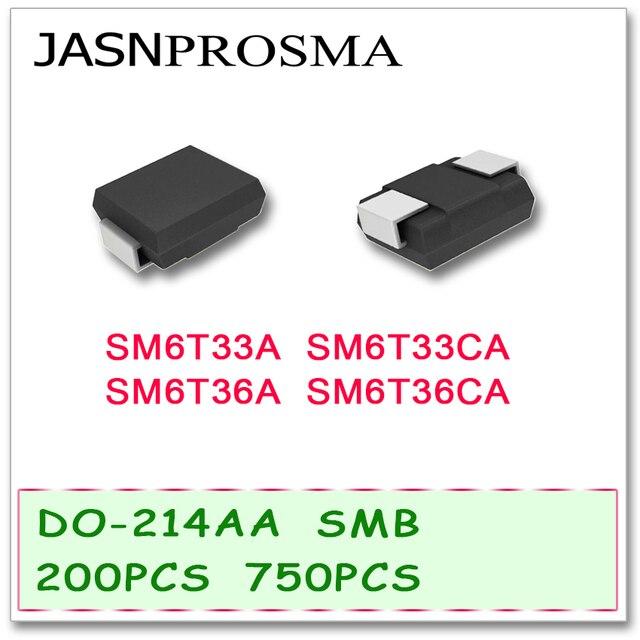 JASNPROSMA 200PCS 750PCS DO214AB SMB SM6T33 SM6T33A SM6T33CA SM6T36 SM6T36A SM6T36CA UNI BI SMD באיכות גבוהה טלוויזיות SM6T
