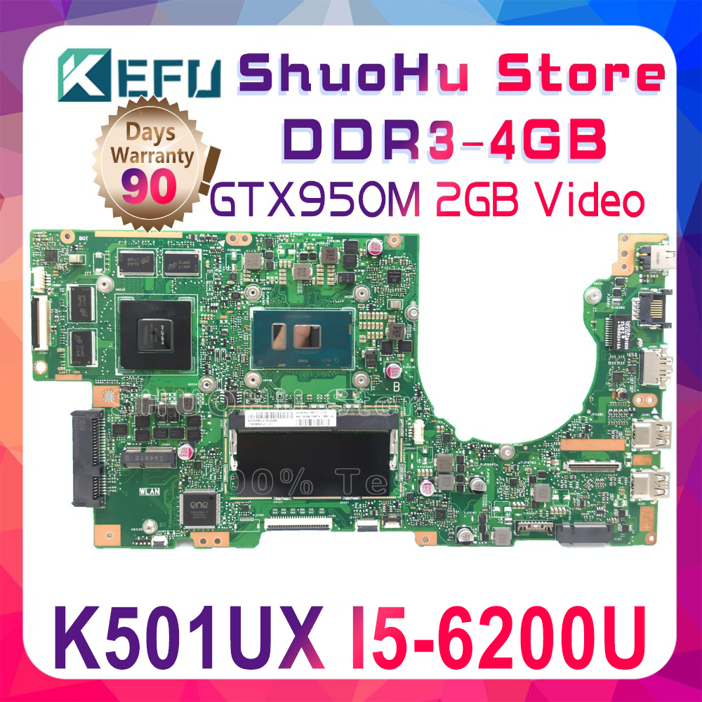 KEFU <font><b>K501UX</b></font> For <font><b>ASUS</b></font> K501UB <font><b>K501UX</b></font> K501U K501UW A501UX laptop motherboard I5-6200U GTX950M tested 100% work original mainboard image