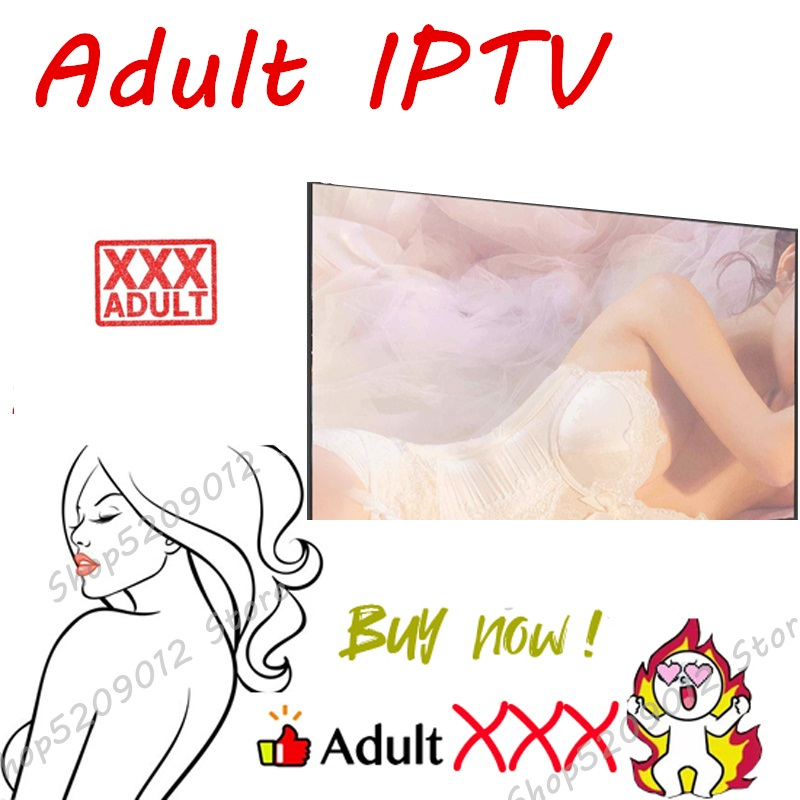 Adult Iptv Xxx Iptv For All Kinds Of Devices