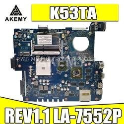 K53TA płyta główna REV1.1 LA-7552P dla For Asus K53TA K53TK X53T laptopa płyty głównej płyta główna w K53TA płyty głównej płyta główna K53TA test płyta w 100% OK