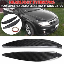 Paire de sourcils de couverture de phare de voiture, autocollant de paupières en Fiber de carbone pour Opel/Vauxhall/Astra H MK5 2004 – 2009