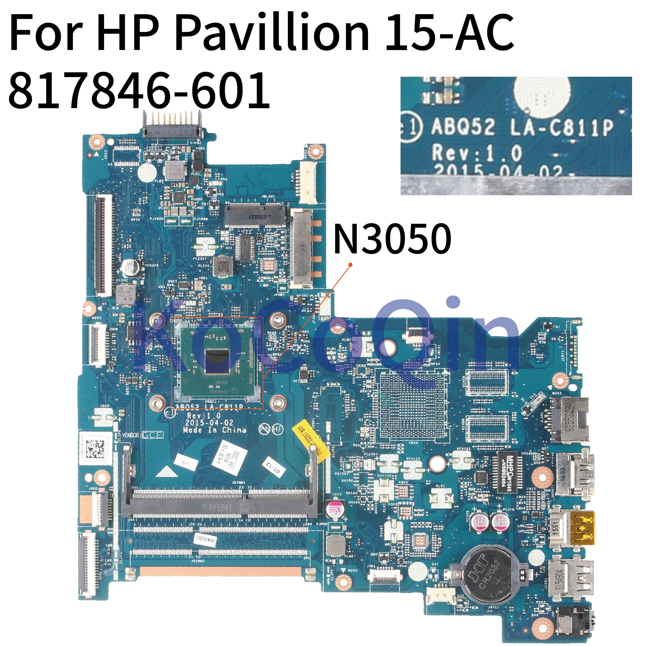 KoCoQin Laptop Motherboard For HP Pavillion 15-AC 250 256 G4 Core N3050 SR29H Mainboard 817846-001 817846-501 ABQ52 LA-C811P