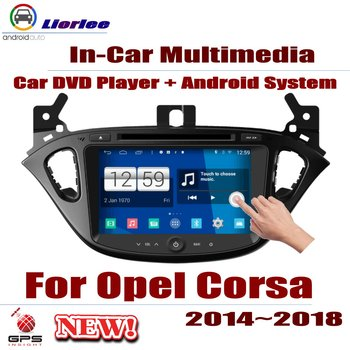 Auto DVD Player GPS Navigation For Opel Corsa E 2014~2018 Car Android Multimedia System HD Screen Radio Stereo Head Unit