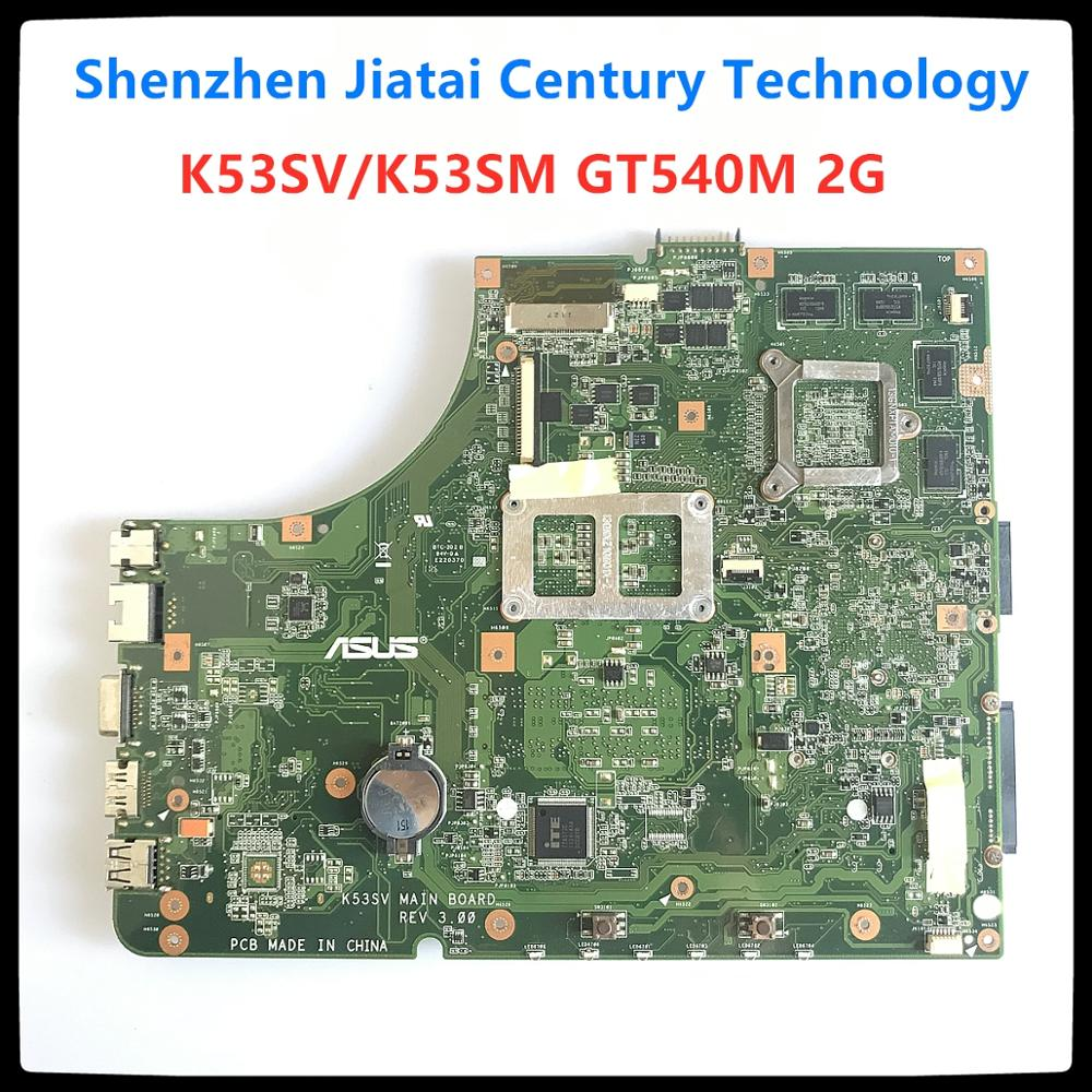 For ASUS K53SV Laptop Motherboard Rev 3.1 K53S A53S X53S P53S GT 540M Main Board