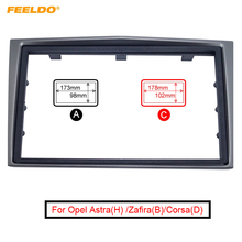 FEELDO Car 2Din Stereo Dash Installation Kits Panel Frame Fascia For Opel Astra(H)/Zafira(B)/Corsa(D) Antara Frame Kit