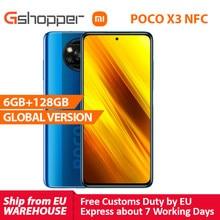 Xiaomi – Smartphone POCO X3, Version globale, NFC, 6 go 128 go, Snapdragon 732G, caméra 64mp, 5160mAh, Charge 33W, 6.67 pouces, PocoX3