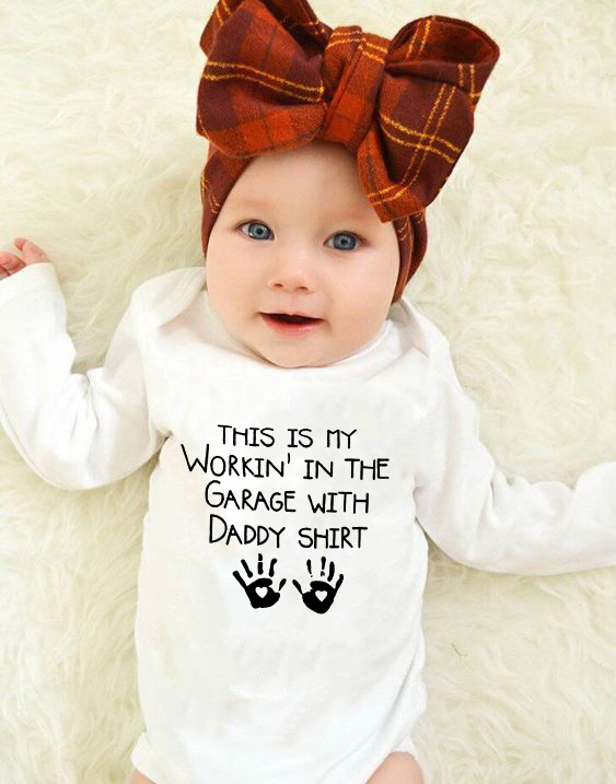 This Is My Workin' In The Garage with Daddy Shirt Letter Printing BABY   ROMPERS   Newborn Infant Baby Boy Girls   Romper   Long Sleeve
