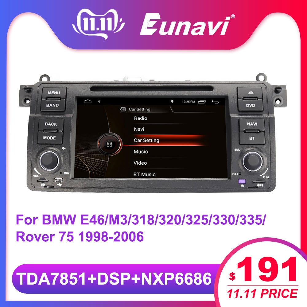 Eunavi Android 9.0 Car DVD player for BMW E46 M3 318 320 325 330 335 Rover 75 1998-2006 1 din radio stereo gps navi head unit image