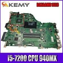 Para ACER Aspire E5-575 F5-573 F5-573G E5-575G ZAA X32 Laptop Motherboard DAZAAMB16E0 i5-7200 CPU 940MX 2G-GPU 100% Testado Inteiramente