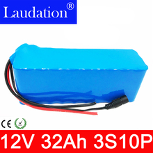 12V 32Ah Battery 100% New High Capacity Protection 11.1V  Lithium Rechargeable 12.6V 32000mAh Hot Laudation