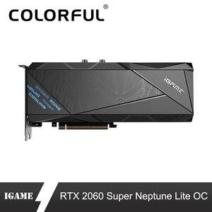 Image 1 - Nhiều màu sắc iGame GeForce RTX 2060 Siêu Card Đồ Họa Sao Hải Vương Lite OC GDDR6 8G NVIDIA GPU Card RGB Với quạt 120mm