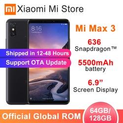 Глобальная ПЗУ Xiaomi Mi Max 3 4GB 64 GB/6 GB 128G Snapdragon 636 Восьмиядерный 5500mAh 6,9
