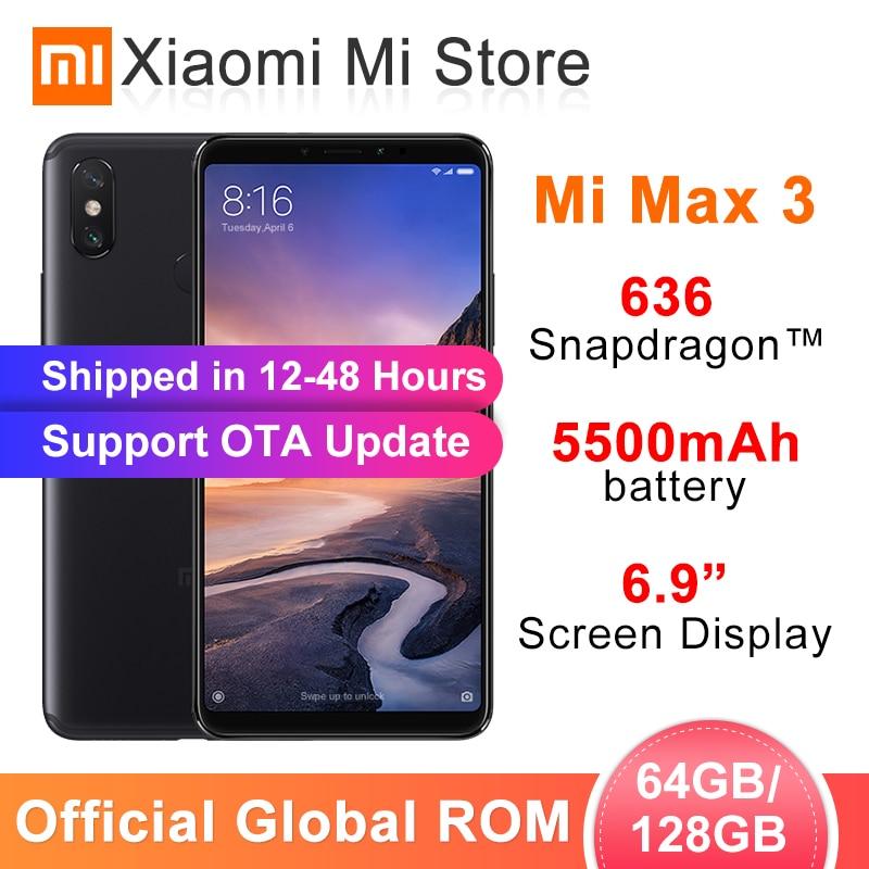 ROM globale Xiao mi mi Max 3 4GB 64 GB/6 GB 128G Snapdragon 636 Octa Core 5500mAh 6.9