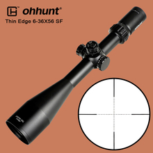 ohhunt Thin Edge 6-36X56 SF Hunting Optical Sights Mil Dot Glass Reticle with Side Parallax Turrets Reset Tactical Riflescope