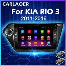 Araba radyo KIA RIO 3 2011 2012 2013 2014 2015 2016 2Din Android multimedya Video oynatıcı GPS navigasyon Autoradio stereo 2 din