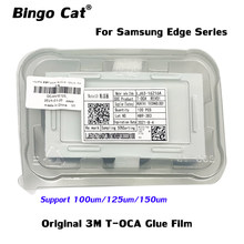 Pegamento de T-OCA para pantalla curva, adhesivo, Ultra TOCA, 3M, 125um, para Samsung S20, S8, S9, S10 + plus, Note 10, 20, 100 unidades