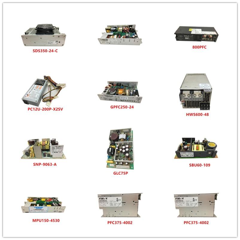 SDS350-24-C| SP634| 800PFC| PC12U-200P-X2SV| GPFC250-24| HWS600-48| SNP-9063-A| GLC75P| SBU60-109| MPU150-4530| PFC375-4002 Used