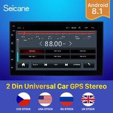 Seicane Android 8,1 7 дюймов двойной Din универсальный автомобильный Радио gps мультимедийный блок плеер для TOYOTA Nissan Kia RAV4 Honda VW hyundai