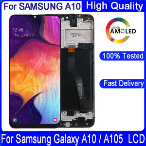 100% Original 6.2 inch LCD For Samsung Galaxy A10 A105 SM-A105F LCD Display Screen replacement Digitizer Assembly with Frame