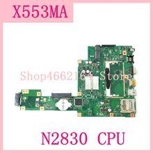 X553MA_MB_N2830CPU ノートパソコンのマザーボード Asus A553M REV2.0 X503M F503M X553MA X503M X553M F553M ノートブックメインボード完全にテスト