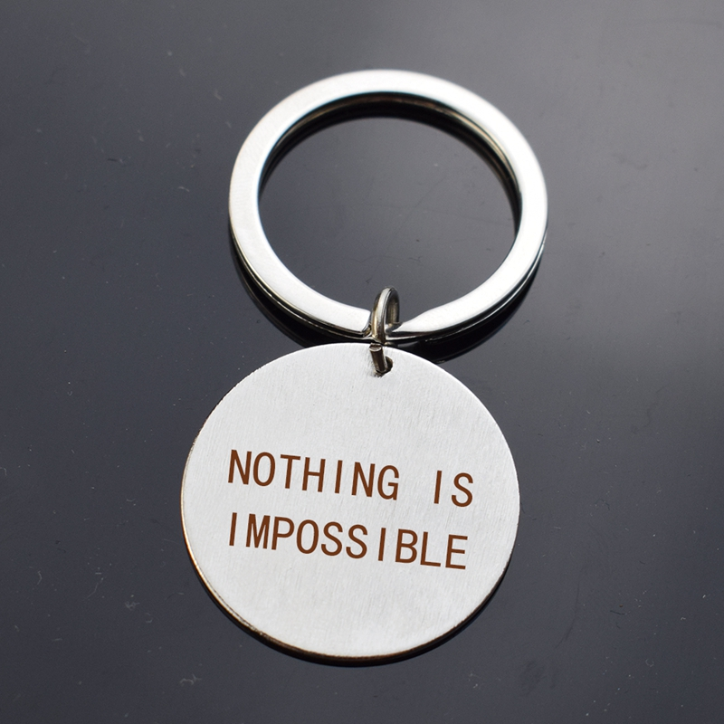 Inspiring Gift Nothing Is Impossible Stainless Steel Silver Letters Keychain Chic Friendship Pendant Original Engraved