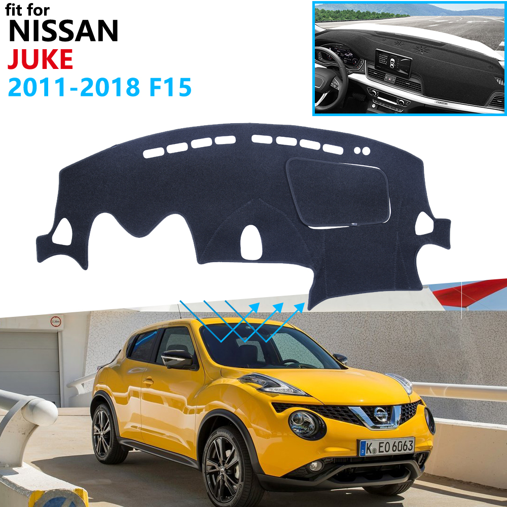 Dashboard Cover Protective Pad For Nissan JUKE F15 2011~2019 Car Accessories Dash Board Sunshade Anti-UV Carpet 2016 2017 2018