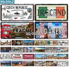 [SQ-DGLZ] europa cidade placa de licença metal sinal do vintage placa estanho decoração da parede para o país da barra irlanda/paris/praga cartaz