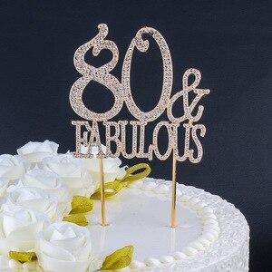 Металлические стразы с цифрами 80 и Потрясающие золотые стразы, Топпер для тортов для женщин и мужчин 80 лет, вечерние украшения для тортов на ...