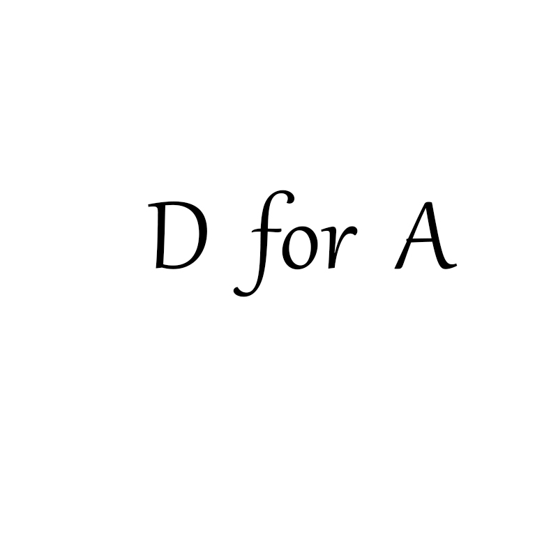 D For A