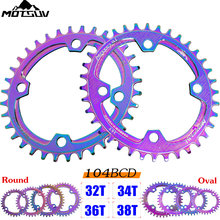 Motosuv bicicleta estreita ampla corrente 104bcd galvanoplastia colorido mtb 32t 34t 36t 38t redondo oval positivo negativo roda dentada