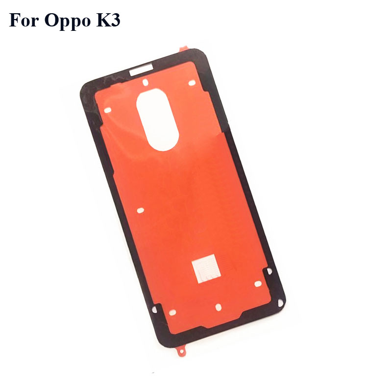 5PCS For OPPO K3 K 3 Back Battery Cover Bezel 3M Glue Oppok3 Double Sided Waterproof Adhesive Sticker Tape For OPPO K3 K 3