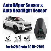 Sistema de Asistente de conducción de coche inteligente para Hyundai ix25 ix 25 Creta 2015 ~ 2019, Sensor de limpiaparabrisas automático y sensores de faros