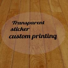 Transparent adheisve sticker label printing custom for black printing or color printing