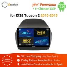 Ownice K1 K2 K3 k5 k6 2Din Octa Core 4G DSP 360 Panorama Android 9,0 reproductor de Radio para coche para Hyundai IX35 2010-2015 GPS Navi DVD