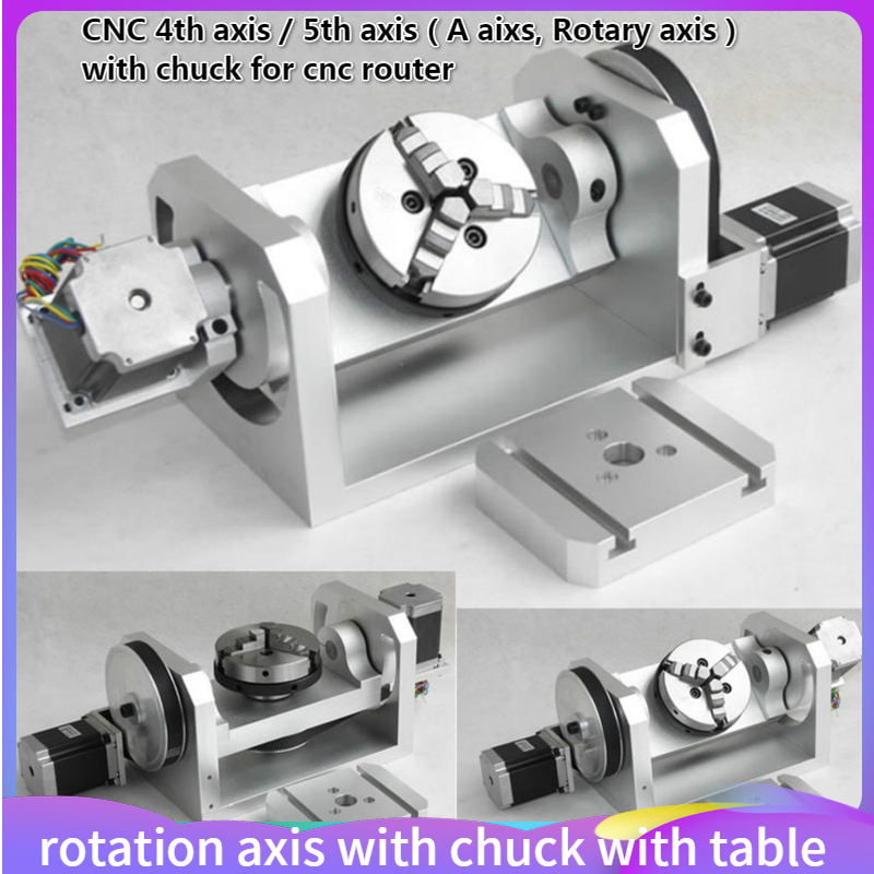 4th Aixs / 5th Axis / A Aixs Rotation Axis With Chuck With Table